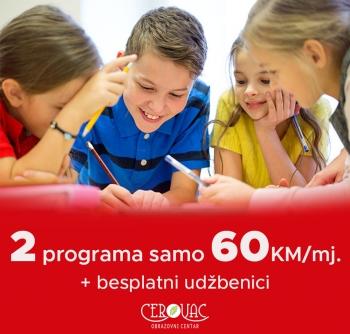 CEROVAC: Dva programa za samo 60 KM!